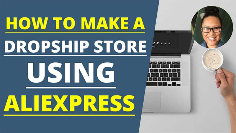 How to Make a Dropship Store Using AliExpress – Two Popular Options