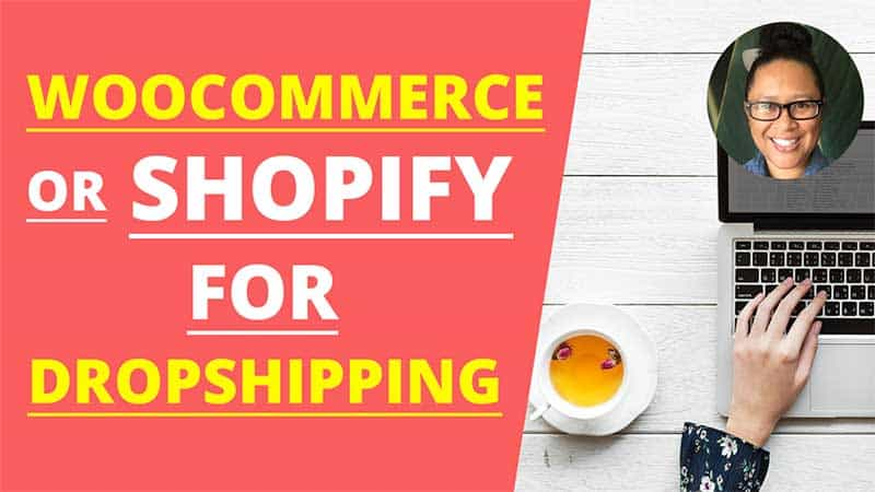 WooCommerce or Shopify for Dropshipping – A Comparison