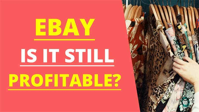 Is Ebay Still Profitable The Easiest Things To Sell On Ebay Eartha Haines