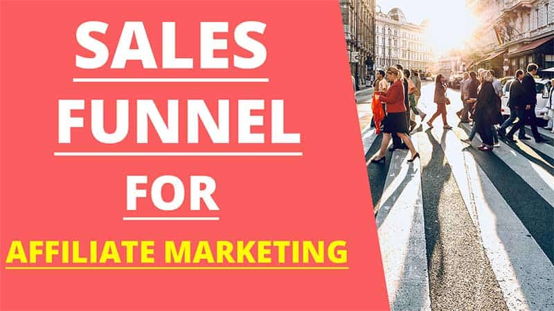 How a Sales Funnel for Affiliate Marketing Works