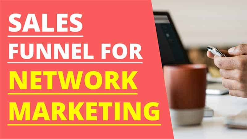 The Importance of a Sales Funnel for Network Marketing